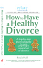 How to Have a Health Divorce